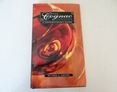 The Cognac Companion A Connoisseur's Guide by Conal R. Gregory Buying Cognac Storing Cognac Brandy Book Gift for Him Gift for Her