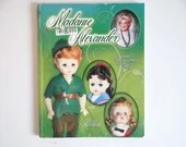 """Vintage """"Madame Alexander 2010 Collector's Dolls #35"""" by Linda Crowley Softcover Reference Book"""