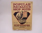 "Vintage 1928 Popular Mechanics Shop Notes Volume XXIV ""Easy Ways to do Hard Things"""