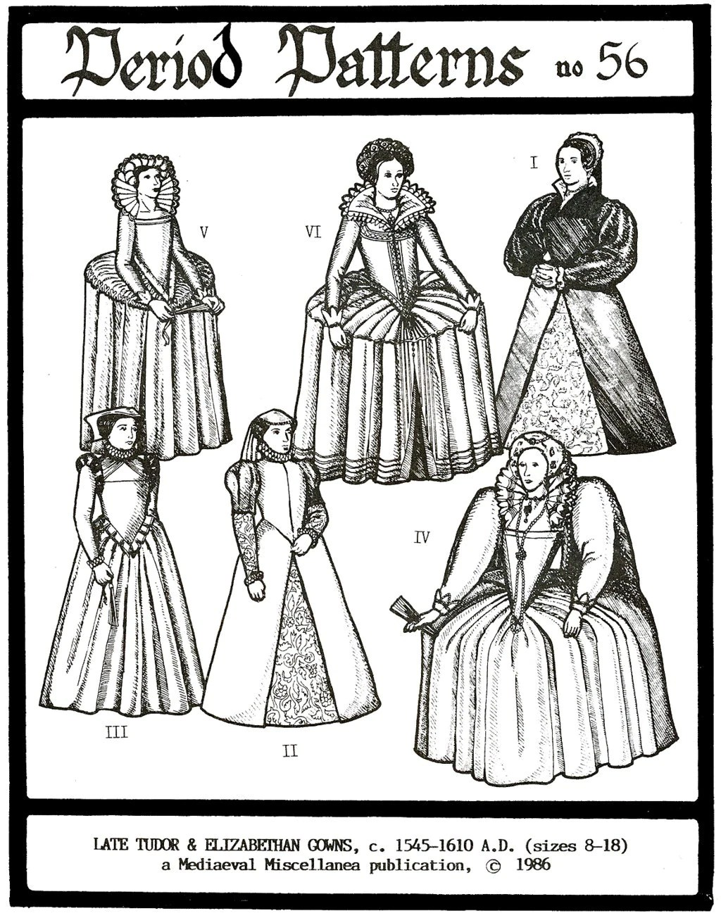 Period Patterns Late Tudor & Elizabethan 1545-1610 era