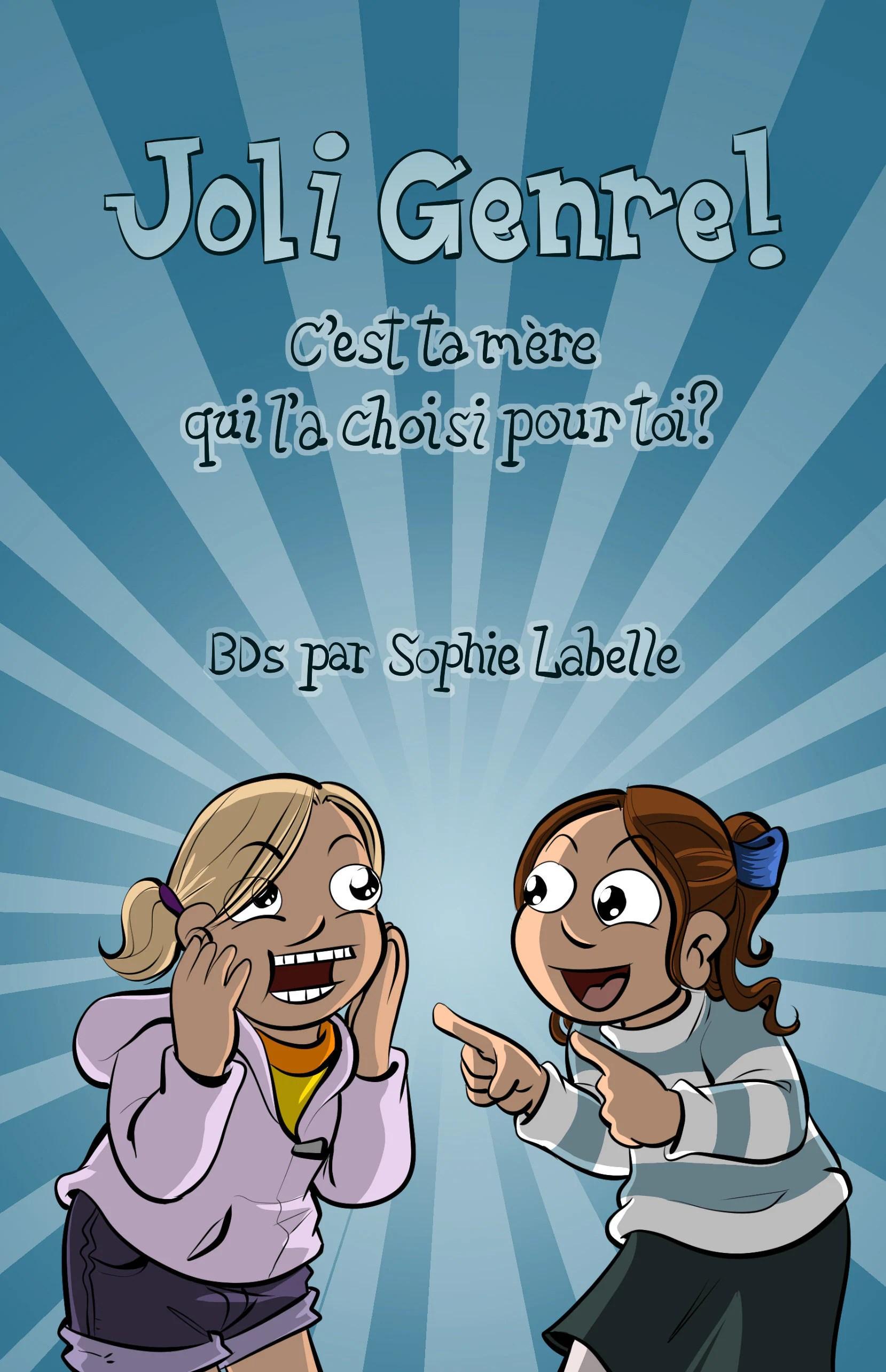 C Est Toi Qui Choisi : choisi, Genre!, C'est, Mère, Choisi, Sophie, Labelle