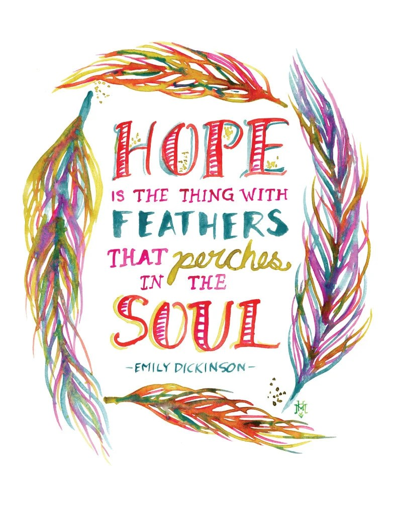 Hope Is The Thing With Feathers : thing, feathers, Thing, Feathers, Emily, Dickinson, Quote