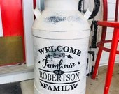 Welcome to Our Farmhouse/Beach House Personalized Milk Can Vinyl Decal 10x10""
