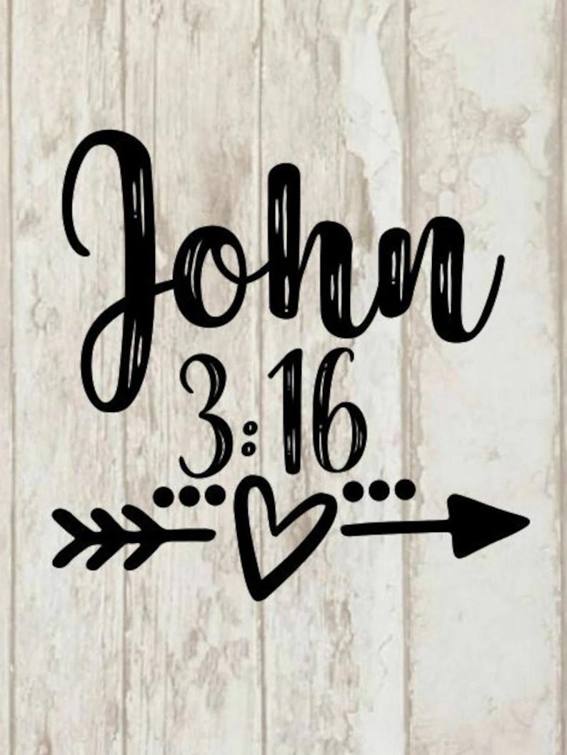 Download John 3:16 svg so loved svg I'm a whosoever svg bible verse ...