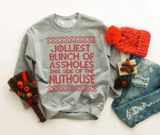 Christmas Party Shirt Christmas Vacation Sweatshirt Jolliest Bunch Of Assholes This Side Of The Nuthouse Holiday Tee Unisex Item
