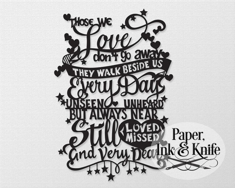 Download Those we love don't go away Papercut Template SVG PDF | Etsy
