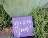 It's up to You! - sma...