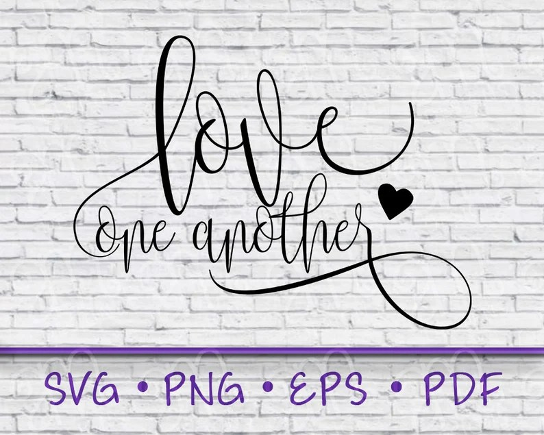 Download Love one another svg love love one another shirt love love ...