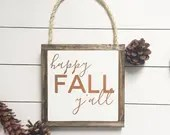 Happy Fall Y'all hanging mini sign
