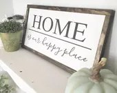 Home is Our Happy Place Wooden Farmhouse sign