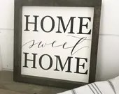 Home Sweet Home farmhouse style  sign