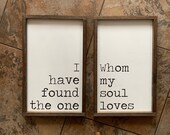 I Have Found The One Whom My Soul Loves Wooden Sign Set