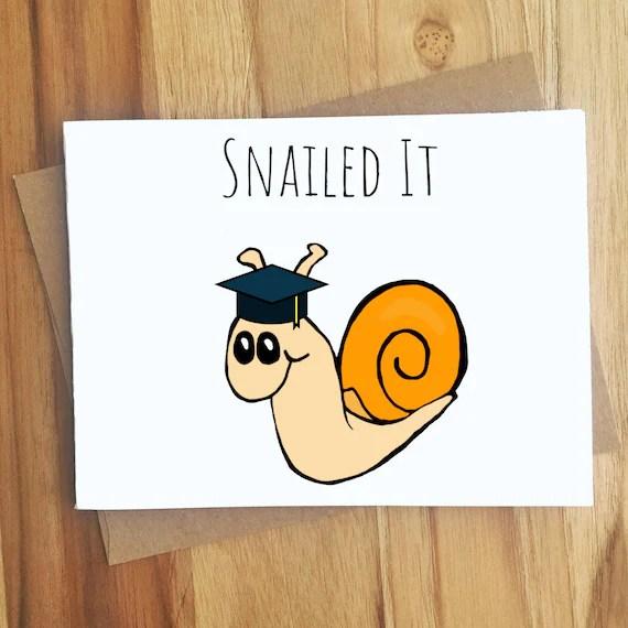 snailed it snail graduation