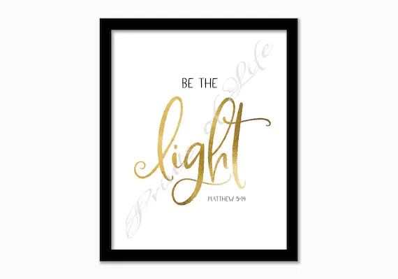 Christian printable. Be the Light. Matthew 5:14. Instant