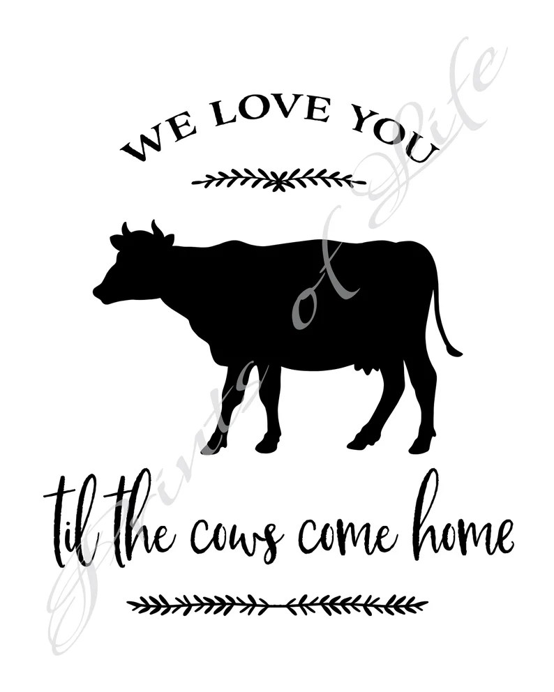 Download Farm print. I love you til the cows come home. Instant | Etsy