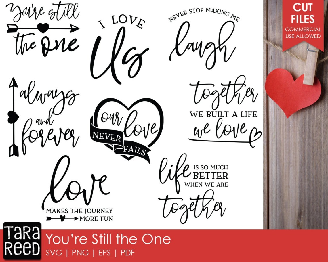 Download You're Still the One Love SVG and Cut Files for Crafters ...