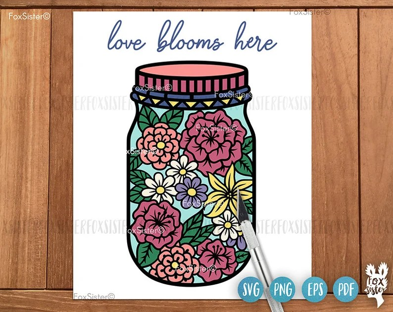 Download Love blooms here svg for Cricut and Silhouette Jar Svg   Etsy