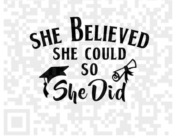 Download She Believed She Could So She Did Graduation SVG Cutting ...