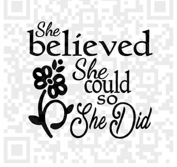 Download She Believed She Could So She Did SVG Cutting File ...