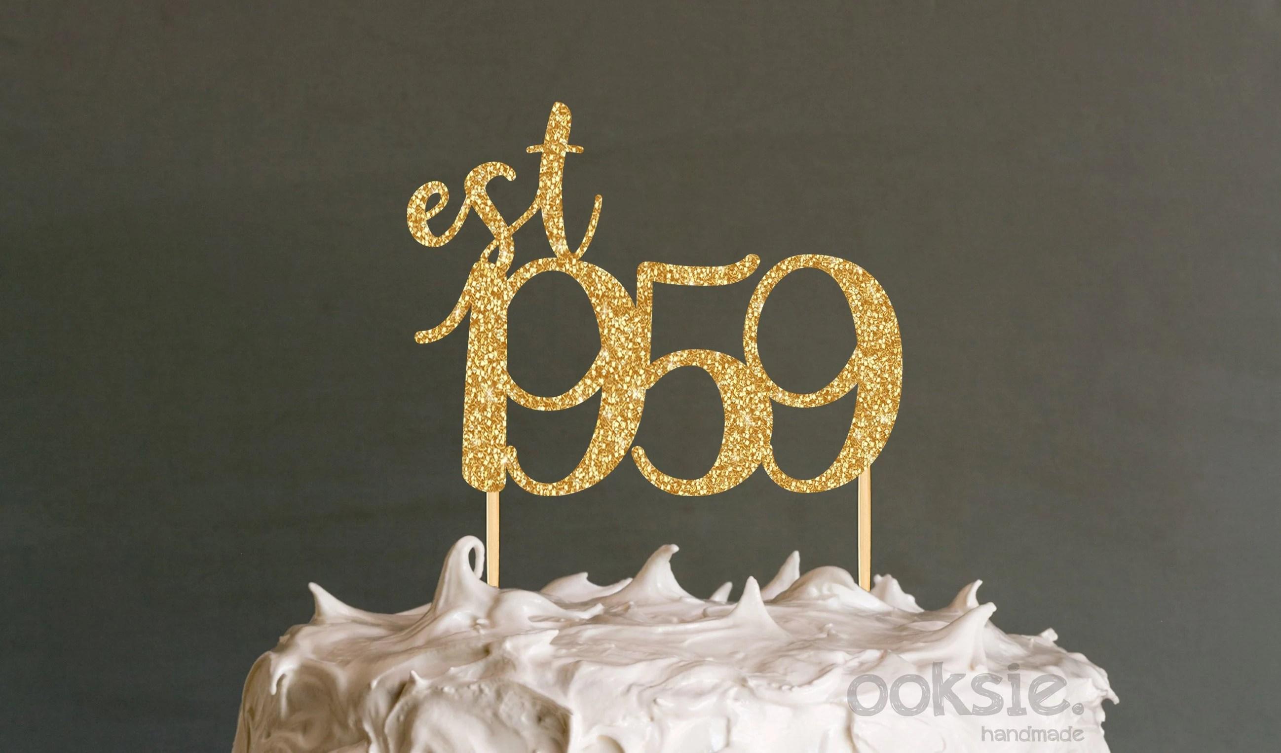 60th Birthday Cake Topper Est 1959 Sixtieth Birthday Cake