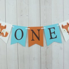 Age For High Chair Wheelchair Kijiji Fox One Birthday Party Baby Shower Flag Pennant Banner Sign Orange Aqua Turquoise Blue Woodland Animal