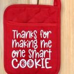 Pot Holder Gift Teacher Gift House Warming Gift Tis The Season Christmas Gift Pot Holder One Smart Cookie