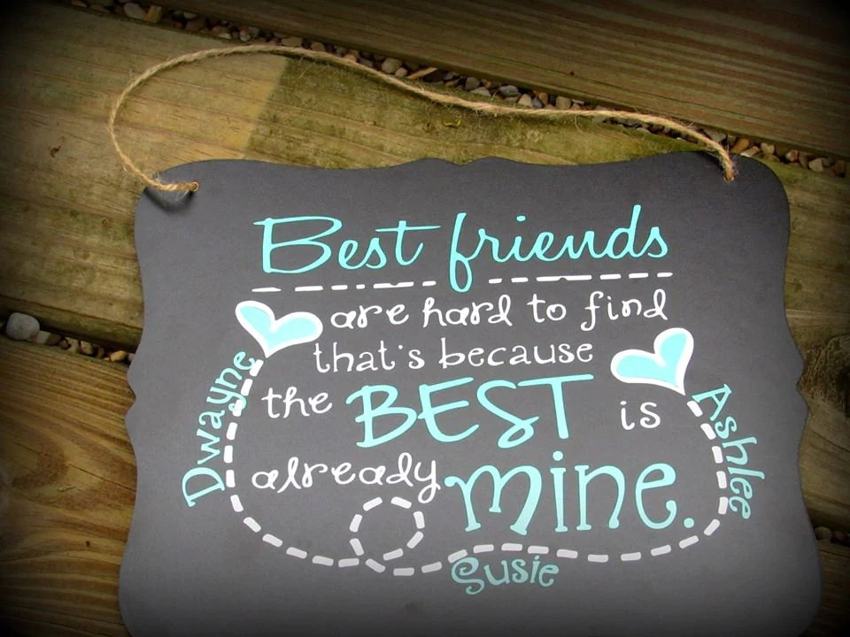 personalized best friend sign