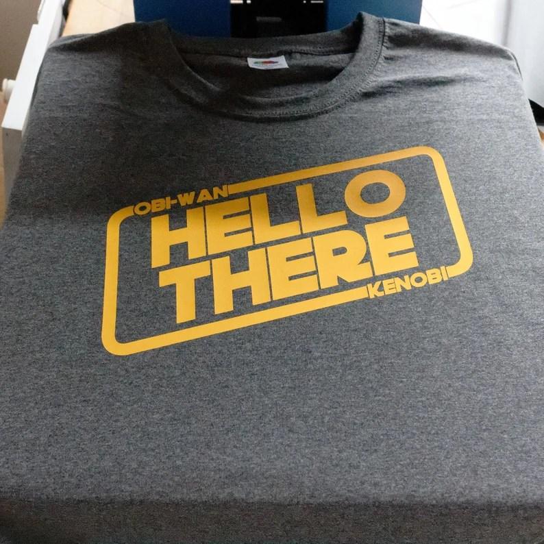 Star Wars  Obi-Wan Kenobi  Hello There  T-Shirt