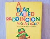 A Bear Called Paddington ~by MICHAEL BOND ~ First US Edition ~ 1st Printing 1960/ Copyright 1958