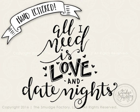 Download All I Need Is Love SVG Cut File Love Cutting File Date   Etsy