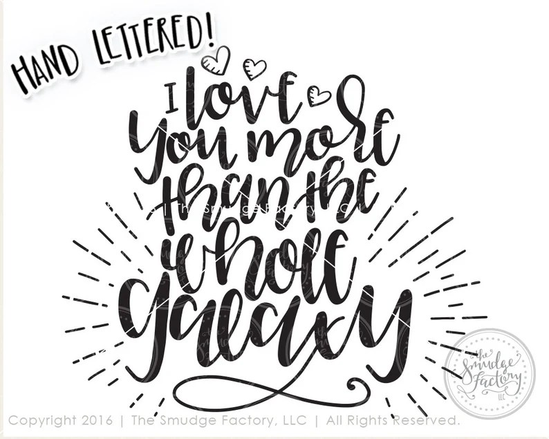 Download Love You More SVG Galaxy SVG Cut File Hand Lettered SVG   Etsy
