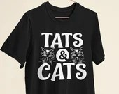 Tats and Cats design for Cat Lovers and Tattoo Lovers T-shirt