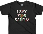 I Spy For Santa Peeking Santa Funny Christmas Short sleeve kids t-shirt