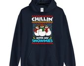 Chillin With My Snowmies Cute Snowman Christmas  Unisex Hoodie