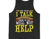 Dear Teacher I Talk Funny Back To School  Tank Top