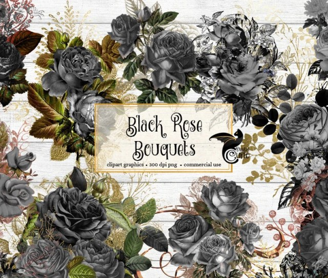 Black Rose Bouquets Floral Clipart Vintage Gothic Halloween Dead Flowers Clip Art Overlays Instant Download Commercial Use Graphics