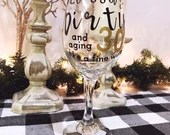 Gold Glitter Dipped Dirty Thirty and Aging Like a Fine Wine - Birthday Girl - Leopard Print Gold and Black Wine Glass