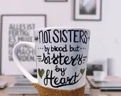 Not Sisters by Blood but Sisters by Heart - Glitter Dipped Coffee Mugs - Gold and Black Coffee Mugs for Sister in Law Gifts.