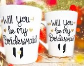 Will You Be My Bridesmaid Coffee Mugs - Be My Maid of Honor - Personalized Bridal Party Gifts - Wedding Coffee Mugs - Be My Bridesmaid