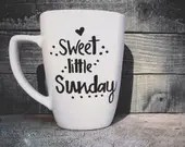 Sweet Little Sunday Coffee Mug - Sundays are for Snuggles Coffee or Tea Mug -