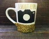 I shoot people - Photographer Gift - Photographer Coffee Mug - Camera - Glitter Dipped Mugs