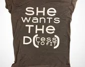 She want the D - ress to fit - Bride to be T Shirts and Tops - engagement gifts - Bridal shower tops