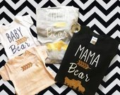 Mama Bear and Baby Bear Matching and Twinning Tops, Tshirts, and Onsies. Comes in all sizes and colors.