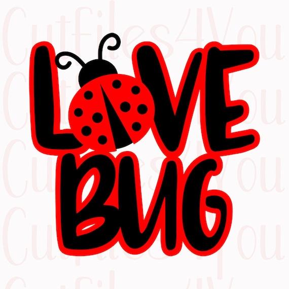 Download Love Bug SVG Ladybug SVG Valentines SVG Little Love Bug | Etsy