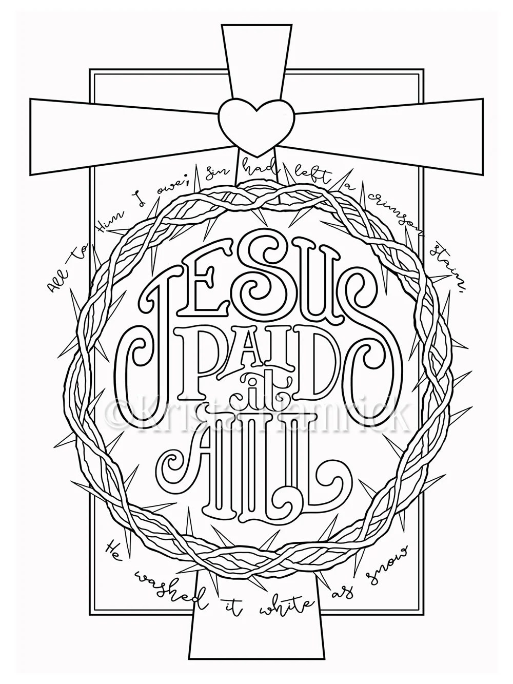 Jesus Paid it All coloring page in two sizes: 8.5X11 Bible