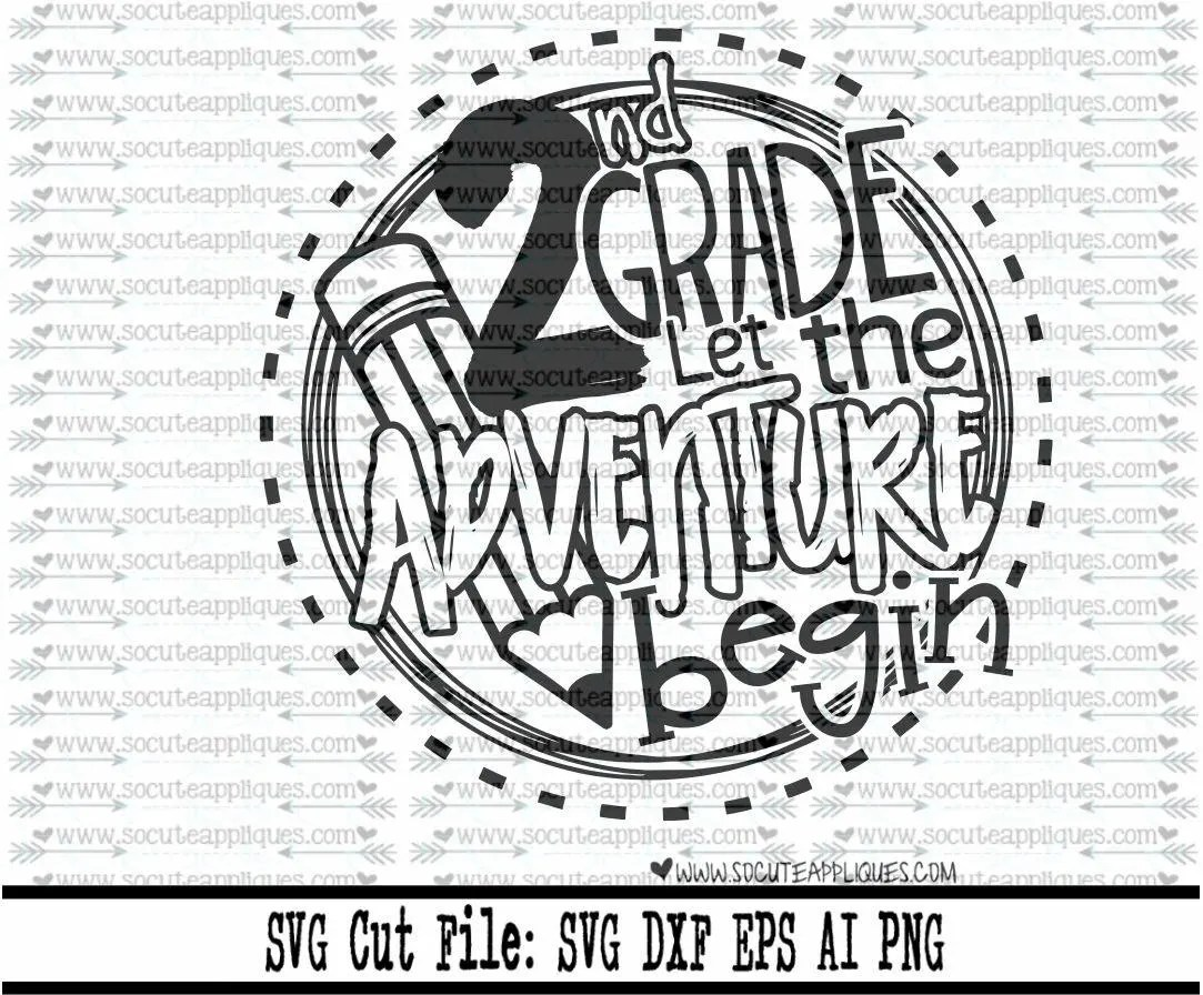 Back to school SVG 2nd Grade let the adventure begin SVG