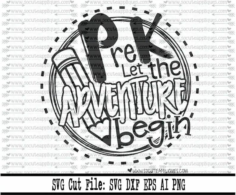 Back to school SVG Pre K let the adventure begin svg