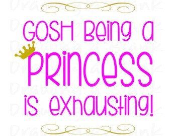 Download Being A Princess Is Exhausting svg Little Miss SVG file ...