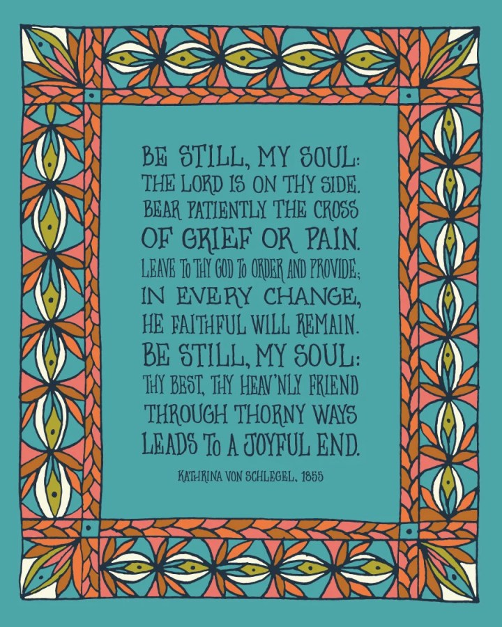 Be Still My Soul christia...