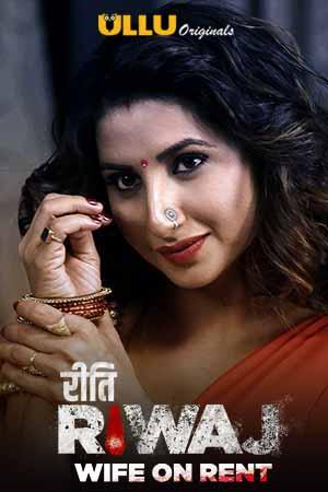 Wife on Rent (Riti Riwaj) Part 2 2020 Hindi Ullu Complete Web Series 720p HDRip 330MB